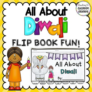 DIWALI Flip Book!  All About DIWALI and More!