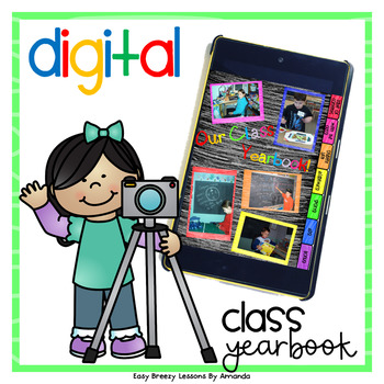 Digital Class Yearbook! Year Long Writing Unit! (3-5) Common Core Aligned!