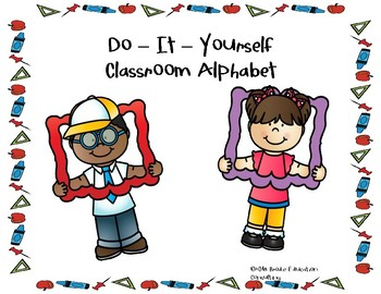 DIY Classroom Alphabet