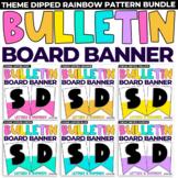 DIY Classroom Banner Dipped Rainbow Theme
