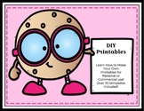 DIY Classroom: Learn To Make Your Own Printables - Templates Included!