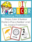 B2S DIY Decor: Shape, Color & Number Posters Plus # Line {Primary Polka Dot}