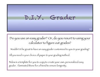 DIY Easy Grader
