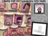 DIY Personalized Mugs Cups Editable Labels {Melonheadz Kidlette}
