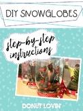 DIY Snowglobe Instructions