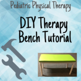 DIY Therapy Bench for CHEAP! Pediatric Physical/Occupational Therapy