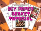 DIY Woven Paper Basket Tutorial (PDF and .pptx)