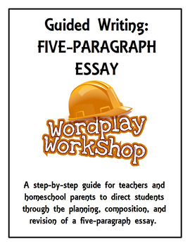 Guided Writing: Five-Paragraph Essay for grades 3-8