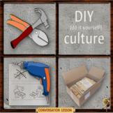 DIY culture – ESL adult power point conversation lesson
