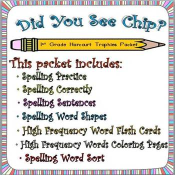 Did You See Chip:  First Grade Spelling and Sight Words Packet