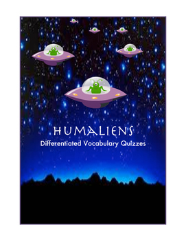 DIfferentiated Middle School Vocabulary Quiz-Humaliens