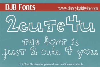 DJB 2 Cute 4 U Font - Personal Use