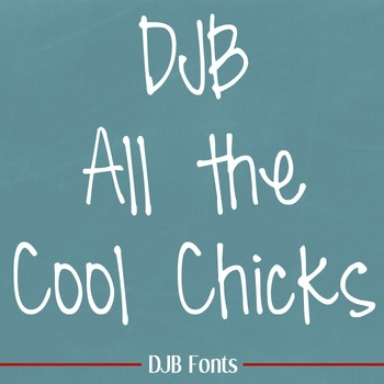 DJB All the Cool Chicks Font: Personal Use