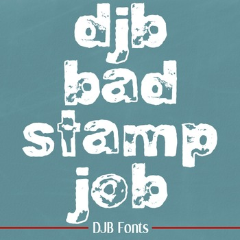 DJB Bad Stamp Job Font - Personal Use