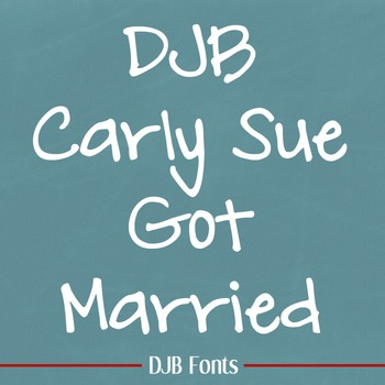 DJB Carly Sue Got Married Font: Personal Use