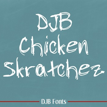 DJB Chicken Skratchez Font - Personal Use