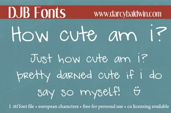 DJB How Cute Am I? Font Personal Use