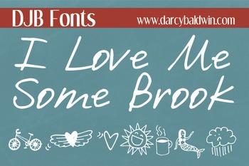 DJB I Love Me Some Brook Font: Personal Use