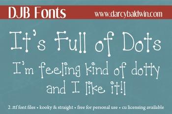 DJB It's Full of Dots Kooky & Straight Fonts - Personal Use