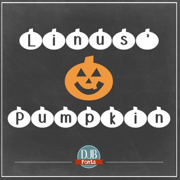 DJB Linus' Pumpkin Font - Personal Use