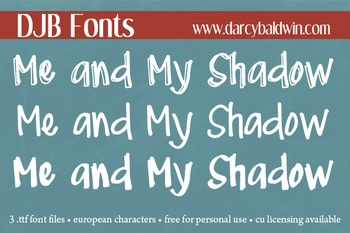 DJB Me and My Shadow Font Family - Personal Use