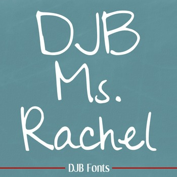 DJB Ms Rachel Font - Personal Use