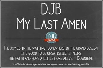 DJB My Last Amen Font - Personal Use
