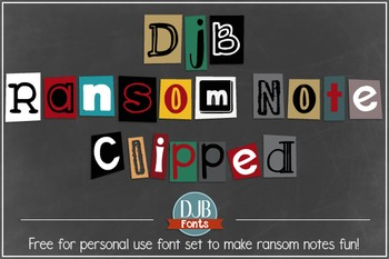 DJB Ransom Note Clipped Font- Personal Use