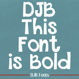 DJB This Font is Bold - Personal Use