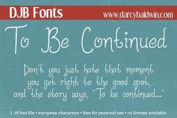 DJB To Be Continued Font - Personal Use