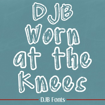 DJB Worn at the Knees Font - Personal Use