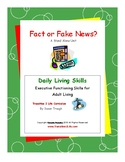 DLS Fact or Fake News?--Daily Living Skills