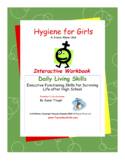 DLS Hygiene for Girls-Daily Living Skills