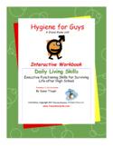 DLS Hygiene for Guys-Daily Living Skills