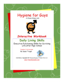 DLS Hygiene for Guys-Daily Living Skills