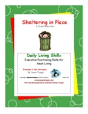 DLS-Sheltering in Place: Coping with COVID-19-Daily Living Skills