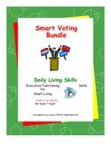 DLS--Smart Voting Bundle--Daily Living Skills