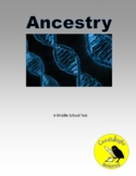 DNA - Ancestry -  Science Informational Text - SC.7.L.16.1