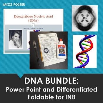 DNA Bundle: Power point with Foldable for Interactive Notebook
