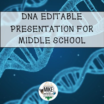 DNA Editable Powerpoint for Middle School