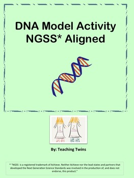DNA Model Activity (NGSS* Aligned)