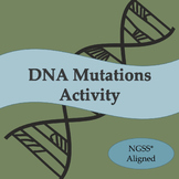 DNA Mutations Activity for Middle School NGSS* Aligned