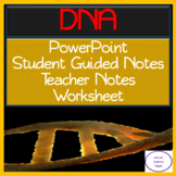 DNA: PowerPoint, illustrated Student Guided Notes, TWO PAGE Worksheet