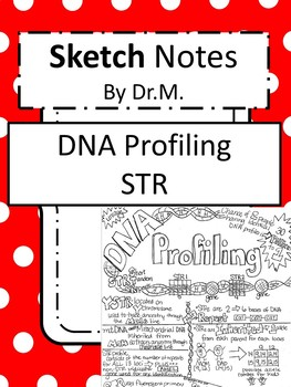 DNA Profiling STR Sketch Notes Doodle Notes W/Teacher's Guide &Student Notes!