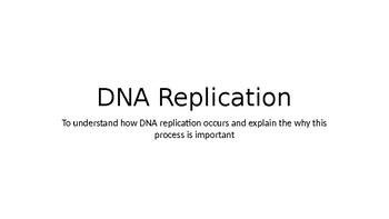 DNA Replication, Mitosis and Meiosis