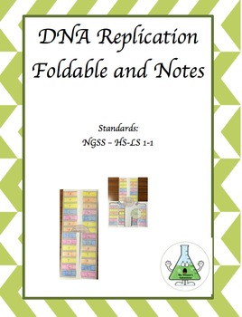 DNA Replication Notes and Foldable