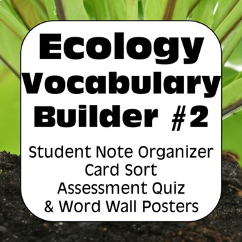 Ecology Terms TWO: Glossary of Terms, Quiz, & Word Wall Posters