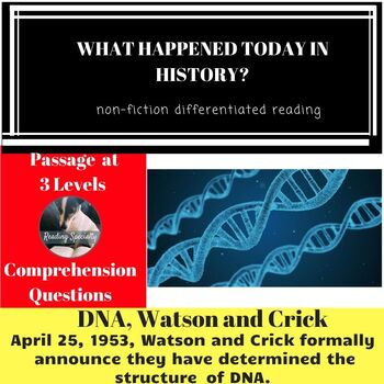 DNA, Watson, and Crick Differentiated Reading Passage April 25