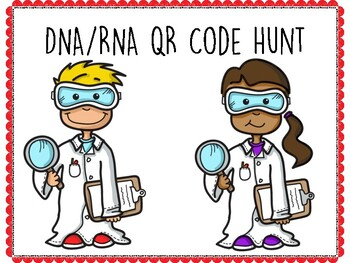 DNA and RNA QR Code Hunt (Content Review or Notebook Quiz)