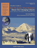 """A Teacher's Guide to """"How We Know What We Know About Our Changing Climate"""""""